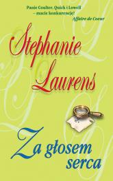 Za głosem serca - Stephanie Laurens | mała okładka