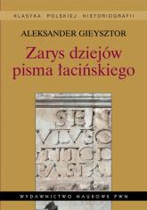 Zarys dziejów pisma łacińskiego - Aleksander Gieysztor | mała okładka