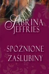 Spóźnione zaślubiny - Sabrina Jeffries | mała okładka