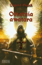 Ostatnia awatara - Olgierd Dudek | mała okładka