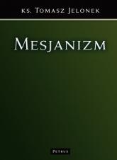 Mesjanizm - Tomasz Jelonek | mała okładka