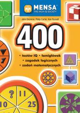 400 testów IQ łamigłówek zagadek logicznych zadań matematycznych - Bremner John, Carter Philip, Russell Ken | mała okładka