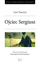 Ojciec Sergiusz - Lew Tołstoj | mała okładka