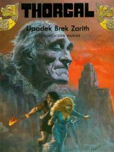 Thorgal Upadek Brek Zarith Tom 6 - Rosiński Grzegorz, Hamme Jean | mała okładka