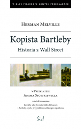 Kopista Bartleby Historia z Wall Streat - Herman Melville | mała okładka
