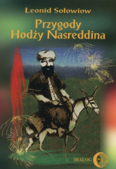 Przygody Hodży Nasreddina - Leonid Sołowiow | mała okładka