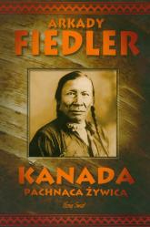 Kanada pachnąca żywicą - Arkady Fiedler | mała okładka