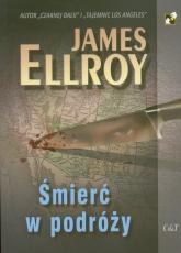 Śmierć w podróży - James Ellroy | mała okładka