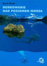 Nurkowanie nad poziomem morza - Wienke Bruce R. | mała okładka