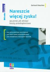 Nareszcie więcej zysku 99 porad, jak obniżyć koszty przedsiębiorstwa - Gerhard Gieschen | mała okładka