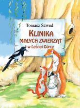 Klinika Małych Zwierząt w Leśnej Górce - Tomasz Szwed | mała okładka