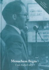 Czas białych nocy - Menachem Begin | mała okładka