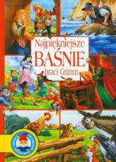 Najpiękniejsze baśnie braci Grimm - Grimm Jakub, Grimm Wilhelm | mała okładka