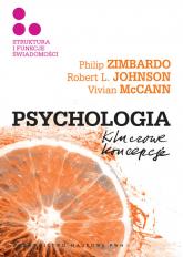 Psychologia Kluczowe koncepcje Tom 3 Struktura i funkcje świadomości - Zimbardo Philip G., Johnson Robert L., McCann Vivian | mała okładka