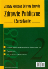 Zdrowie Publiczne i Zarządzanie Tom 6 nr 1-2/2008 Zeszyty Naukowe Ochrony Zdrowia -  | mała okładka