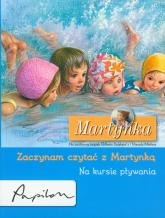 Martynka Zaczynam czytać z Martynką Na kursie pływania - Gilbert Delahaye | mała okładka