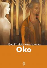 Oko - Nowakowska Ewa Elżbieta   mała okładka