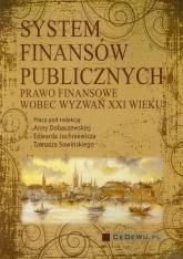 System finansów publicznych Prawo finansowe wobec wyzwań XXI wieku -  | mała okładka
