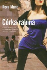 Córka rabina o seksie, narkotykach i ortodoksyjnych Żydach opowieść prawdziwa - Reva Mann | mała okładka