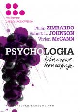 Psychologia Kluczowe koncepcje Tom 5 Człowiek i jego środowisko - Zimbardo Philip G., Johnson Robert L., McCann Vivian | mała okładka
