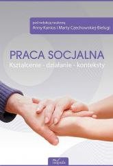 Praca socjalna Kształcenie działanie konteksty + CD -  | mała okładka