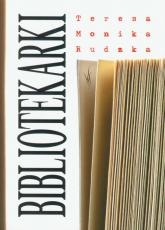 Bibliotekarki - Rudzka Teresa Monika | mała okładka