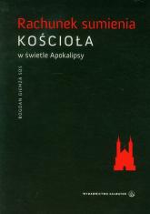 Rachunek sumienia kościoła w świetle Apokalipsy - Bogdan Giemza | mała okładka