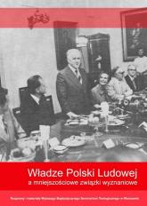 Władze Polski Ludowej a mniejszościowe związki wyznaniowe -  | mała okładka