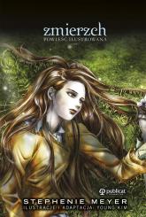 Zmierzch Powieść ilustrowana część 1 - Stephenie Meyer | mała okładka