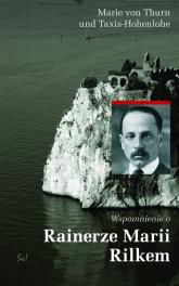 Wspomnienia o Rainerze Marii Rilkem - Marie ThurnTaxis-Hohenlohe | mała okładka