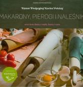 Makarony, pierogi i naleśniki oraz inne dania z mąki, kaszy i ryżu - Hanna Szymanderska   mała okładka