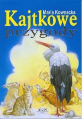 Kajtkowe przygody - Maria Kownacka | mała okładka