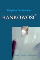 Bankowość - Zbigniew Dobosiewicz   mała okładka