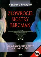 Złowrogie siostry Bergman - Włodzimierz Jaroszyński | mała okładka