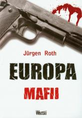Europa mafii - Jurgen Roth | mała okładka