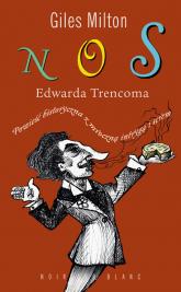 Nos Edwarda Trencoma - Giles Milton | mała okładka