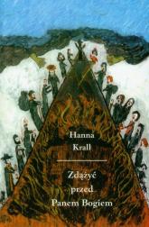 Zdążyć przed Panem Bogiem - Hanna Krall | mała okładka