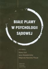 Białe plamy w psychologii sądowej -  | mała okładka