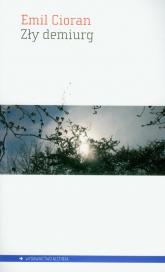 Zły demiurg - Cioran Emil M. | mała okładka