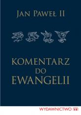 Komentarz do Ewangelii - Jan Paweł II | mała okładka