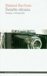 Światło obrazu Uwagi o fotografii - Roland Barthes | mała okładka