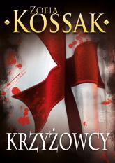 Krzyżowcy Tom 1-2 - Zofia Kossak   mała okładka