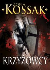 Krzyżowcy Tom 3-4 - Zofia Kossak   mała okładka