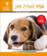 Jak żywić psa - Jank Michał, Wilczak Jacek | mała okładka