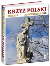 Krzyż Polski Patriotyzm i męczeństwo Tom 4 - Andrzej Nowak | mała okładka