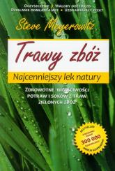Trawy zbóż Najcenniejszy lek natury - Steve Meyerowitz | mała okładka