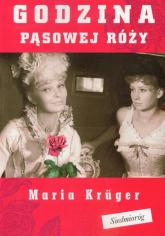 Godzina pąsowej róży - Maria Kruger | mała okładka