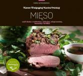 Mięso czyli dania z wołowiny, cielęciny, wieprzowiny, baraniny i królika - Hanna Szymanderska | mała okładka
