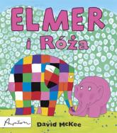 Elmer i Róża - David McKee | mała okładka