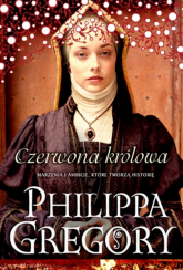 Czerwona królowa Wojna dwu róż 2 - Philippa Gregory | mała okładka